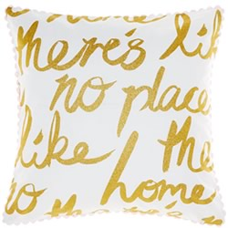 Theres No Place Like Home Cushion